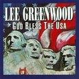 Lee Greenwood/ God Bless the USA