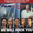 Five + Queen/ We Will Rock You