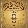Eagles/ Farewell I Tour: Live from Melbourne