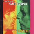 Alice Cooper: Mascara and Monsters: The Best of...